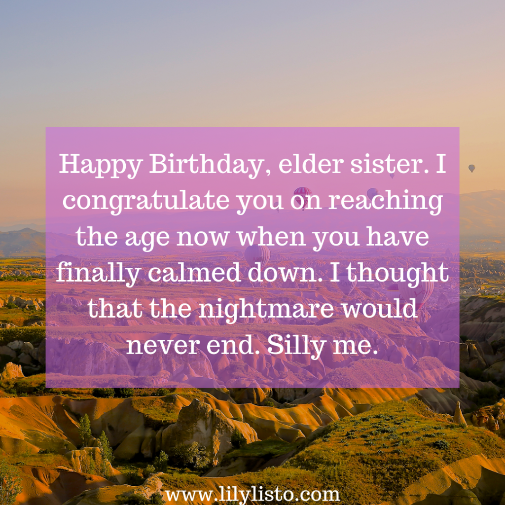 funny birthday wishes images for elder sister