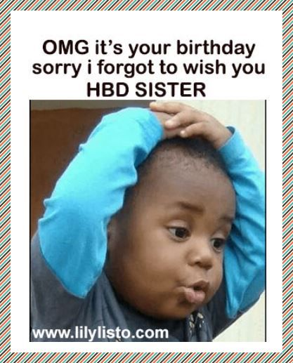 funny and crazy meme for sister birthday