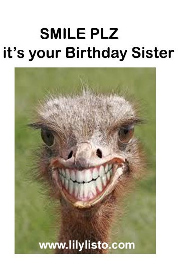 happy birthday sister funny smile