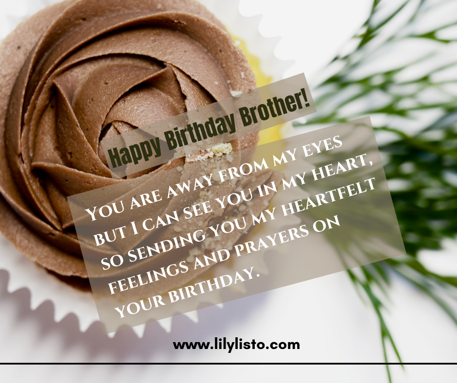 Birthday wishes for brother living far away