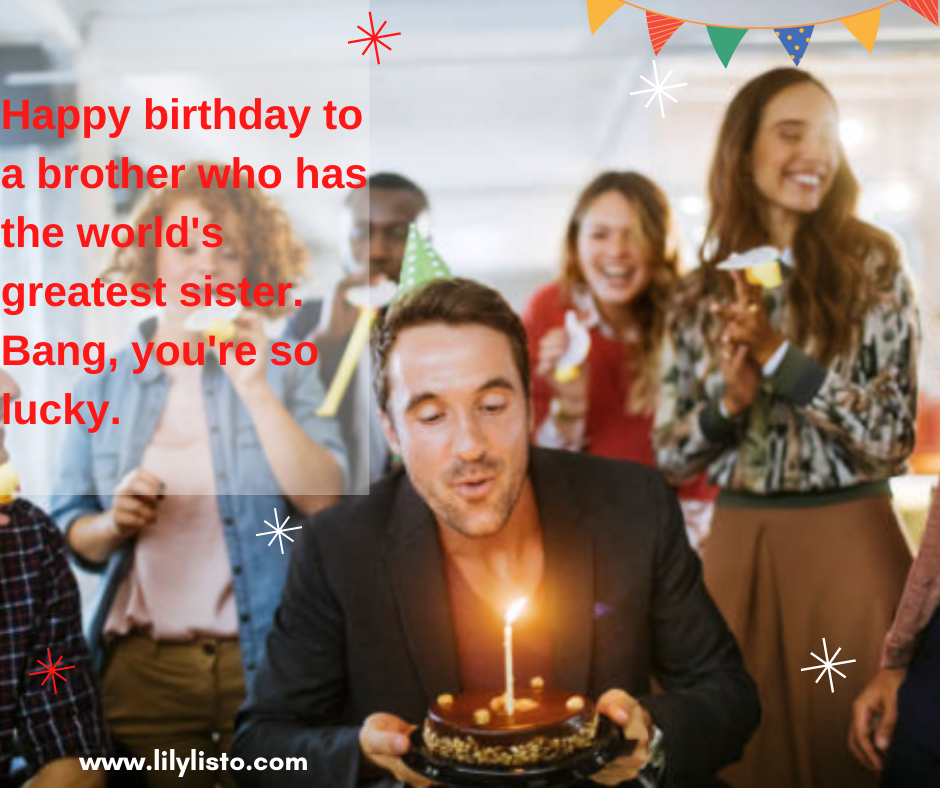 best caption for brother birthday