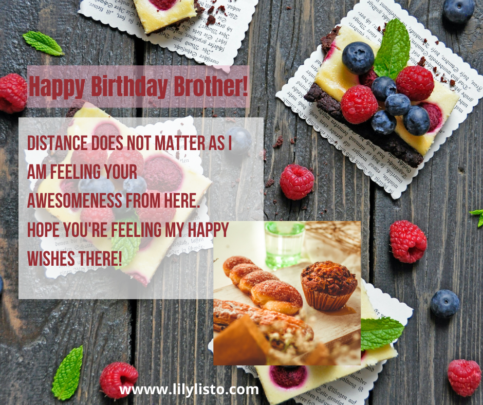 birthday quotes for long distance brother