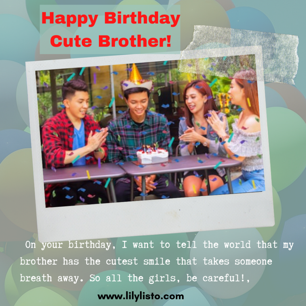 cute birthday wishes for younger brother