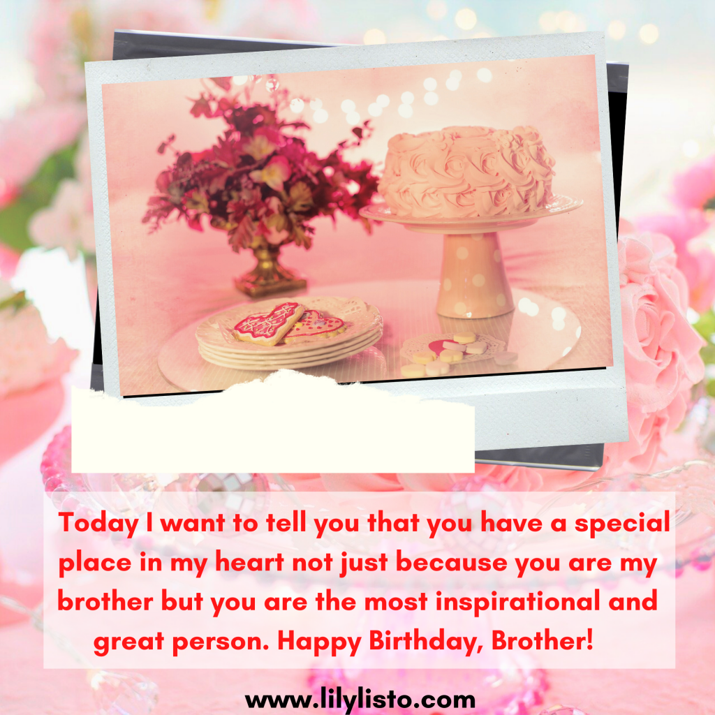 emotional heart touching birthday wishes for brother