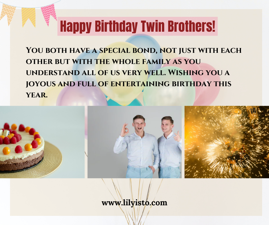 happy birthday to me and my twin brother
