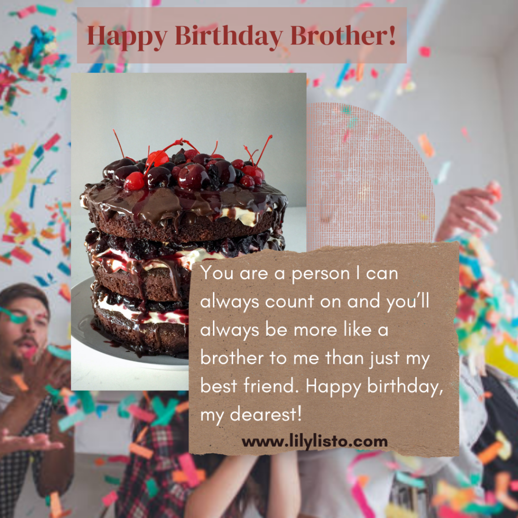 heart touching birthday wishes for brother from another mother